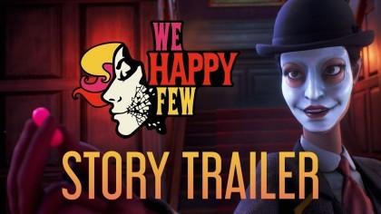 We Happy Few – Новый сюжетный трейлер (Е3 2019)