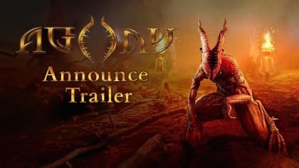 Трейлеры - Agony – Новый трейлер к релизу игры
