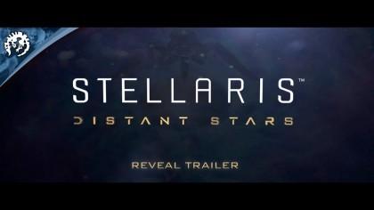 Stellaris – Трейлер анонса нового дополнения «Distant Stars»