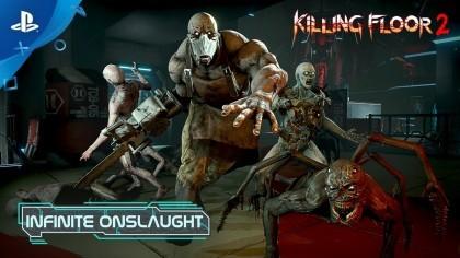 Killing Floor 2 – Трейлер нового обновления «Infinite Onslaught»