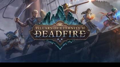 Pillars of Eternity 2: Deadfire – Новый трейлер