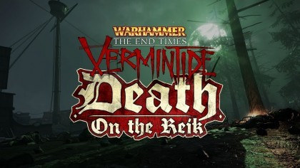 Warhammer: End Times – Vermintide – Релизный трейлер дополнения «Смерть на Рейке»