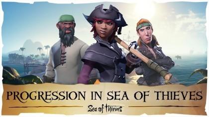 Sea of Thieves – Система прогресса в игре (Новый геймплей)