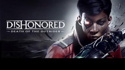 как пройти Dishonored 2: Death of the Outsider видео