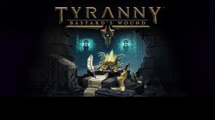 Tyranny: Bastard's Wound – Релизный трейлер дополнения