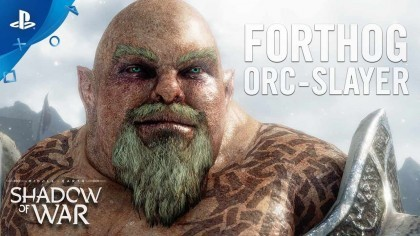 Middle-earth: Shadow of War – Официальный трейлер нового персонажа «Forthog Orc-Slayer»