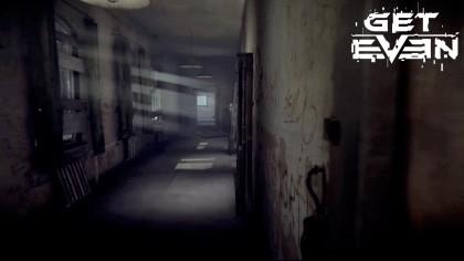 Get Even – Новый трейлер под названием «Разобраться во всём»