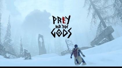 Prey for the Gods – Новый ролик игрового процесса (Геймплей)