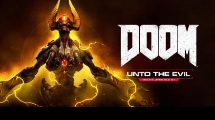 DOOM – Трейлер к релизу дополнения «Unto the Evil»