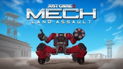 Just Cause 3 – Анимационный трейлер к релизу дополнения «Mech Land Assault»