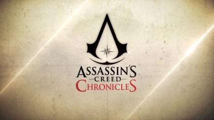 Assassin's Creed Chronicles - Трейлер Анонса (На русском)