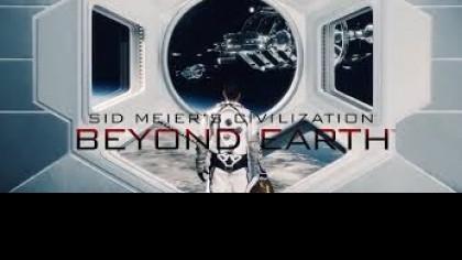 Sid Meier's Civilization: Beyond Earth — Избранные | ТРЕЙЛЕР