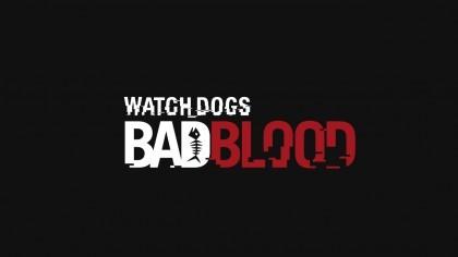 Watch Dogs: Bad Blood - Релизный трейлер DLC