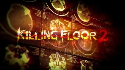 Killing Floor 2 - Трейлер мутанты №1