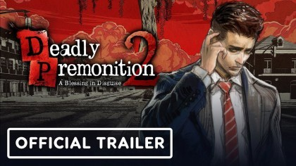 Трейлеры - Deadly Premonition 2: A Blessing in Disguise - Трейлер даты выхода
