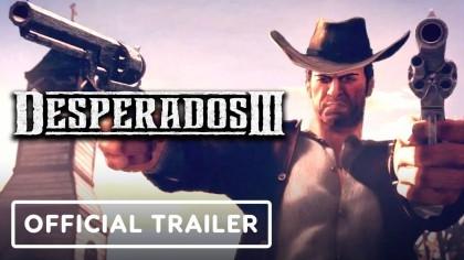 Трейлеры - Desperados 3 - Официальный кинематографический трейлер
