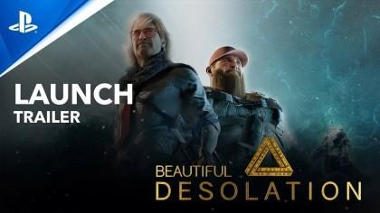 Трейлеры - Beautiful Desolation - трейлер запуска