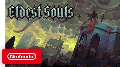 Трейлеры - Eldest Souls - трейлер анонса