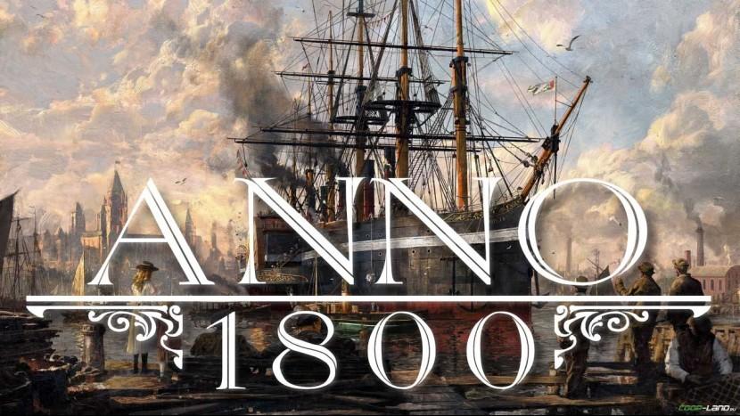 Anno 1800. Прохождение кампании на 100%