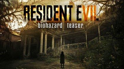 Превью Resident Evil 7: Biohazard – «Вновь в обители зла»