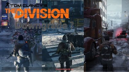 Tom Clancy's: The Division – Что такое «даунгрейд»? И почему за игры требуют огромные деньги?