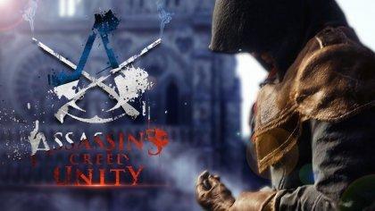 Прохождение игры Assassin's Creed Unity