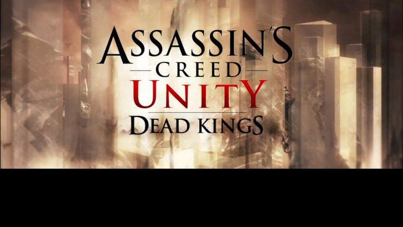 Прохождение игры Assassin's Creed Unity - Dead Kings