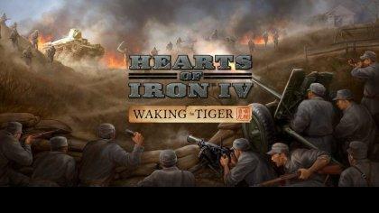 Вышло новое дополнение для Hearts of Iron 4 под названием «Waking the Tiger»