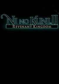Ni No Kuni 2: Revenant Kingdom
